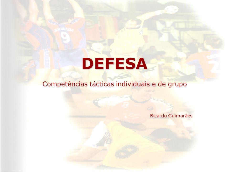 Competências tácticas individuais e de grupo Ricardo Guimarães