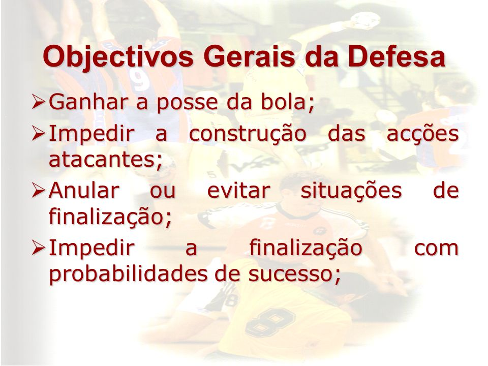 Objectivos Gerais da Defesa