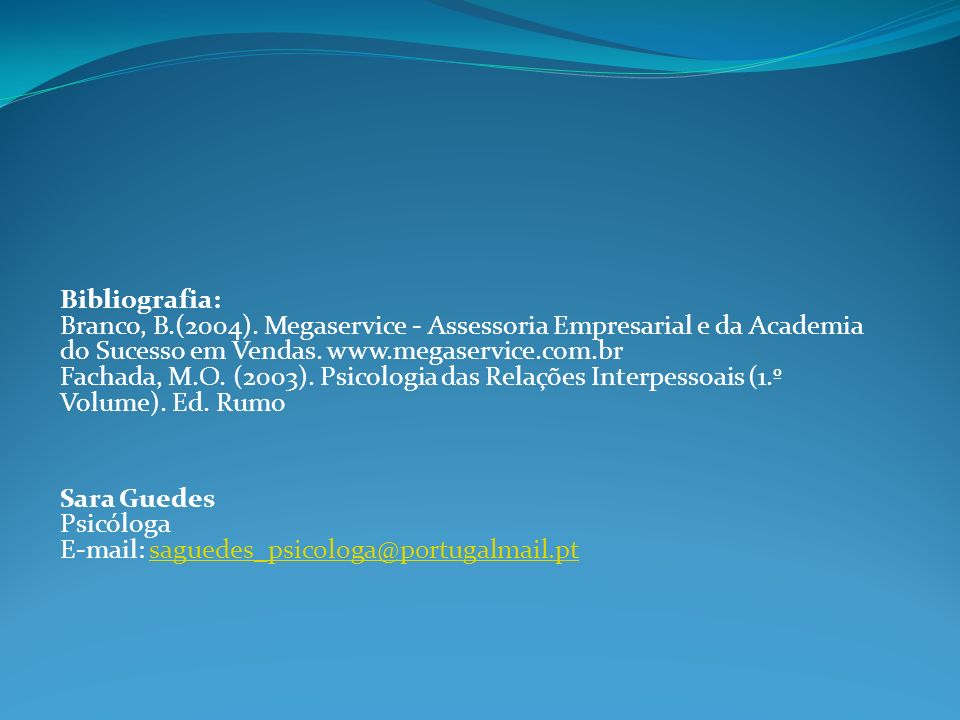 Bibliografia: Branco, B. (2004)