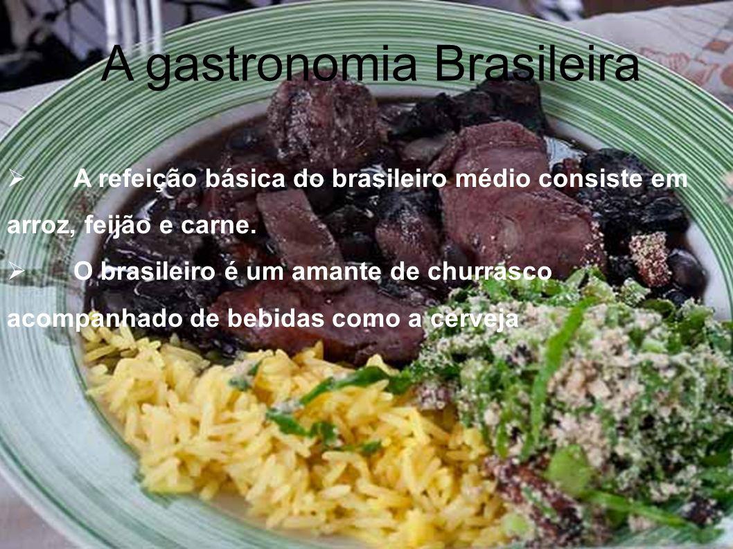 A gastronomia Brasileira