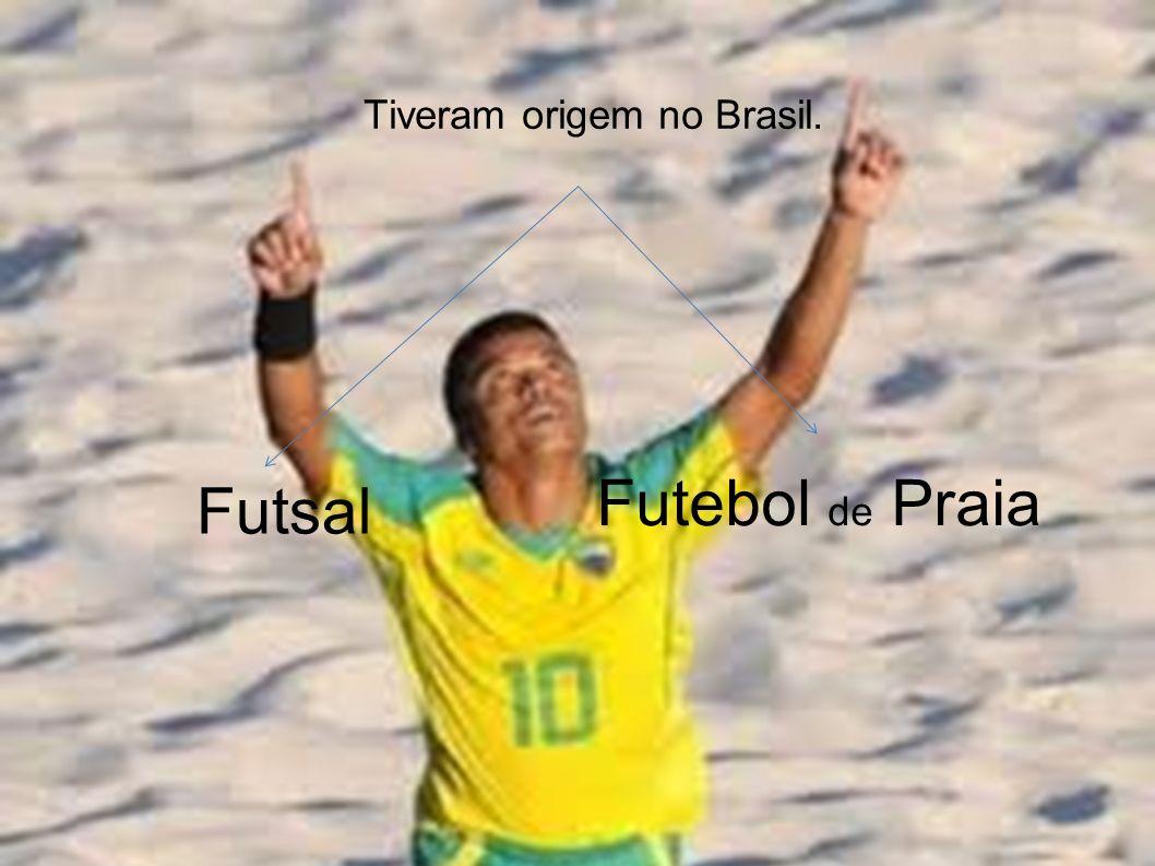 Tiveram origem no Brasil.