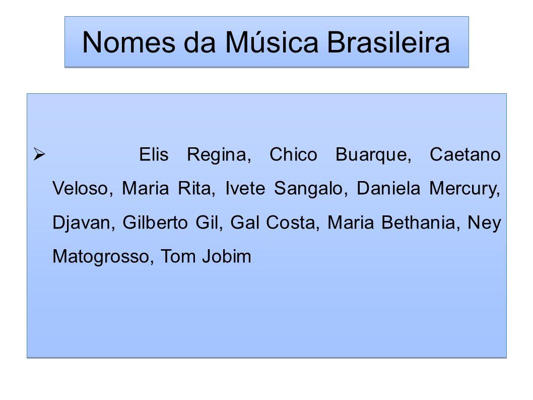 Nomes da Música Brasileira