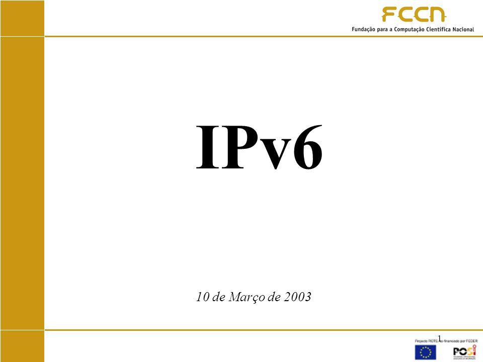 IPv6 10 de Março de 2003