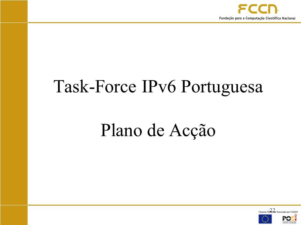 Task-Force IPv6 Portuguesa Plano de Acção
