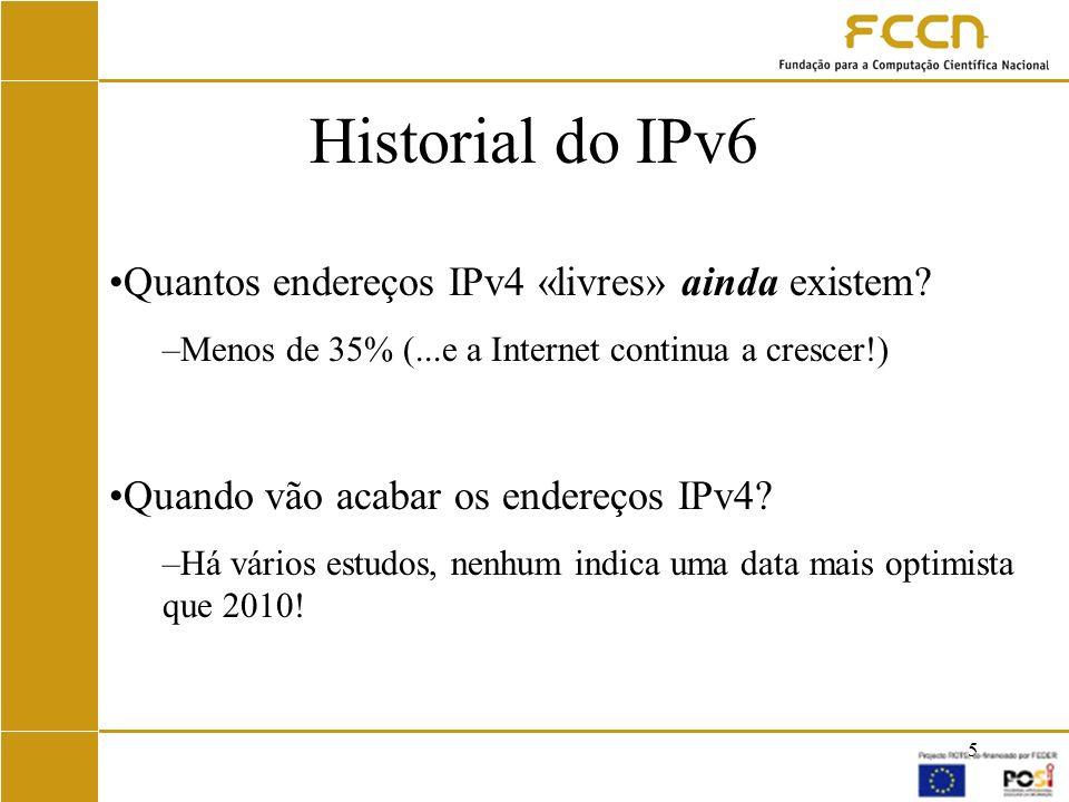 Historial do IPv6 Quantos endereços IPv4 «livres» ainda existem