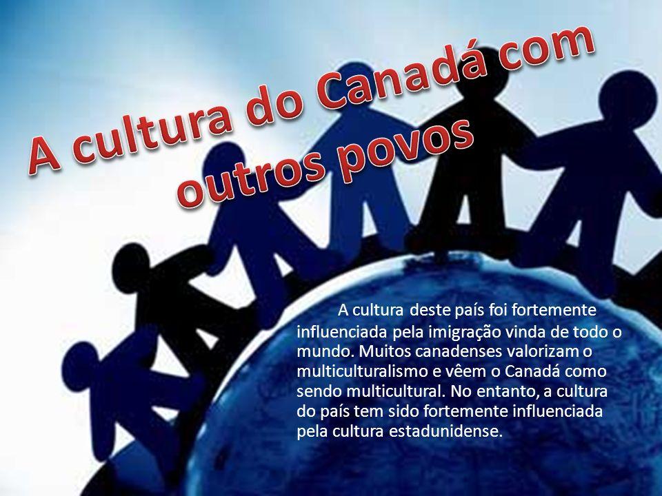 A cultura do Canadá com outros povos