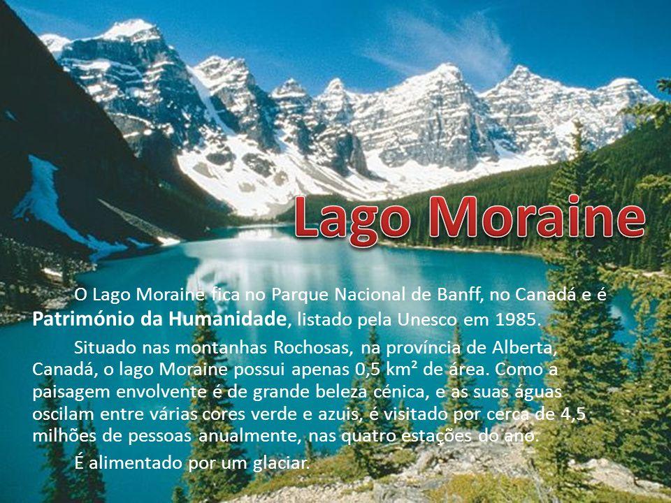 Lago Moraine O Lago Moraine fica no Parque Nacional de Banff, no Canadá e é Património da Humanidade, listado pela Unesco em 1985.