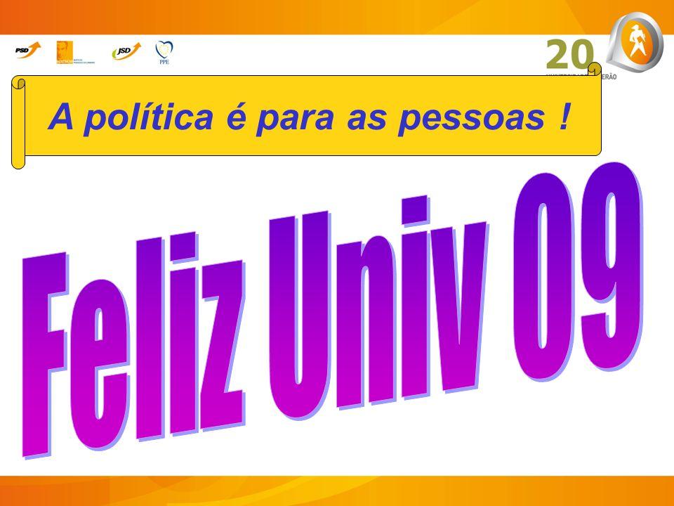 A política é para as pessoas !