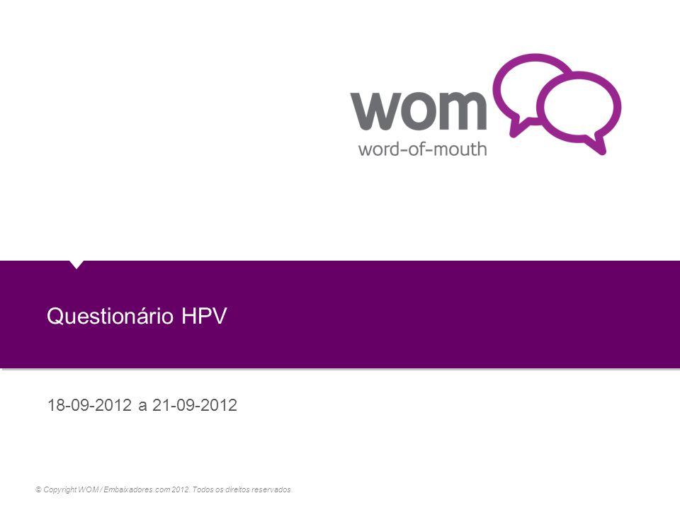 Questionário HPV 18-09-2012 a 21-09-2012