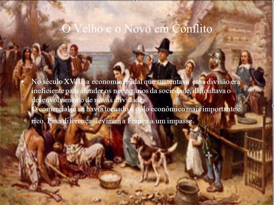 O Velho e o Novo em Conflito
