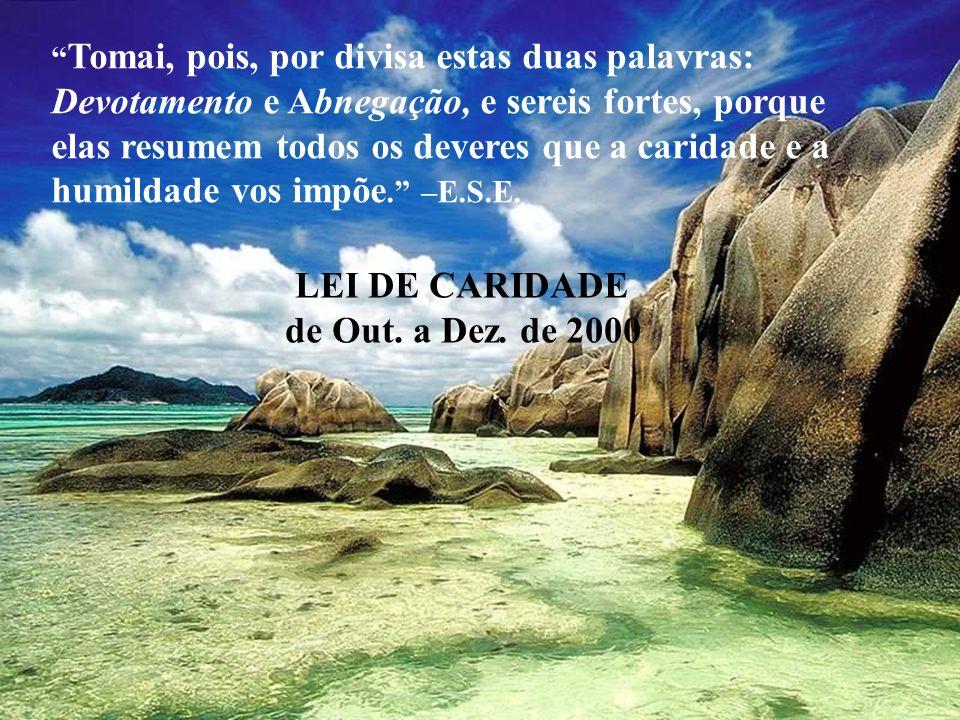 LEI DE CARIDADE de Out. a Dez. de 2000