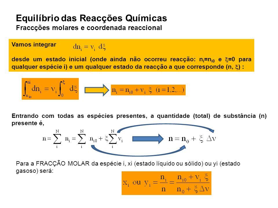 Equilíbrio das Reacções Químicas Fraccções molares e coordenada reaccional