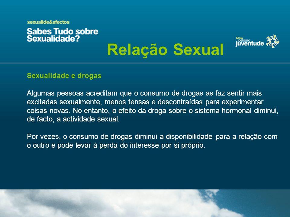 Relação Sexual Sexualidade e drogas