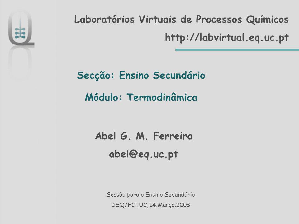 Secção: Ensino Secundário Módulo: Termodinâmica