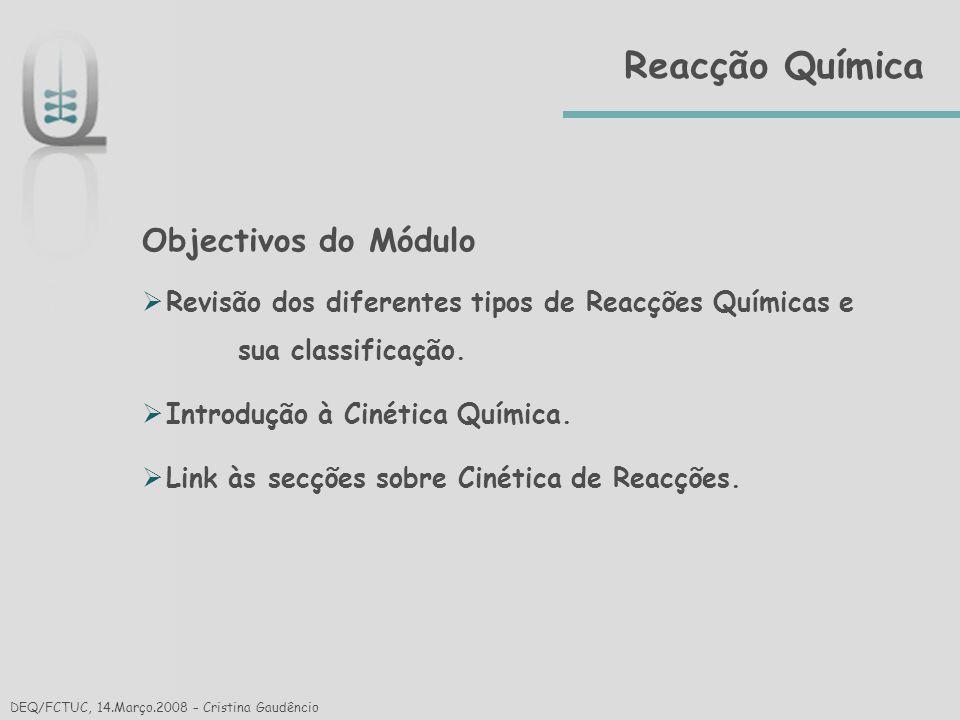 Reacção Química Objectivos do Módulo