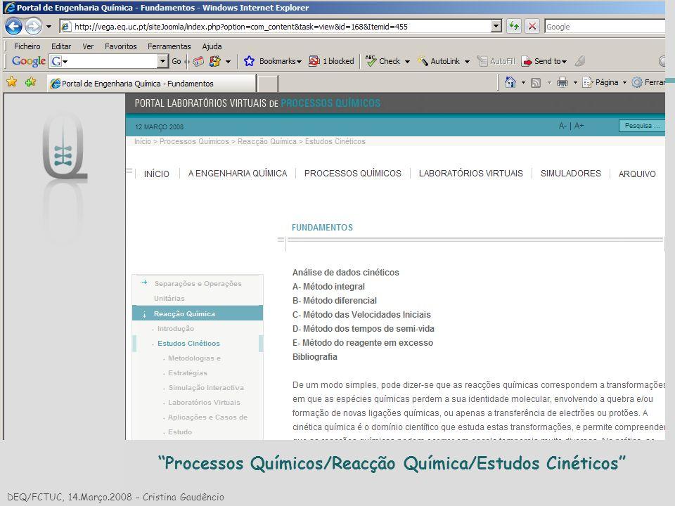 Reacção Química Processos Químicos/Reacção Química/Estudos Cinéticos