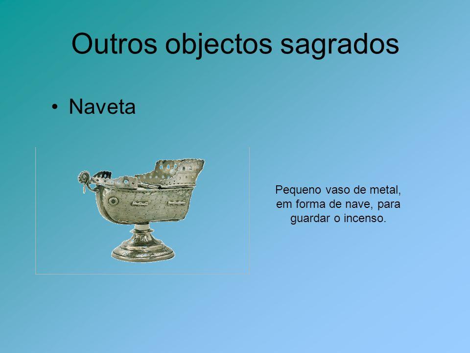 Outros objectos sagrados