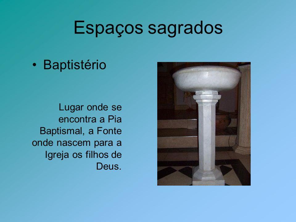 Espaços sagrados Baptistério