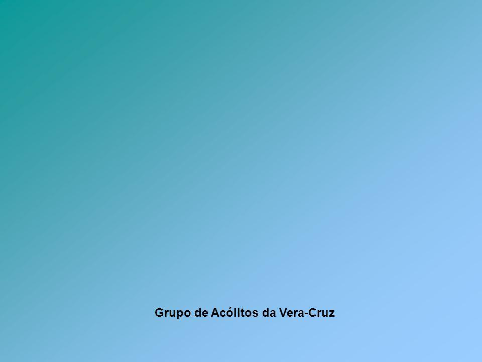 Grupo de Acólitos da Vera-Cruz