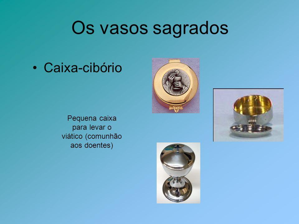 Pequena caixa para levar o viático (comunhão aos doentes)