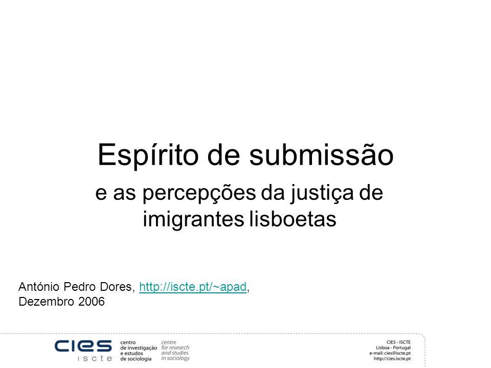 e as percepções da justiça de imigrantes lisboetas