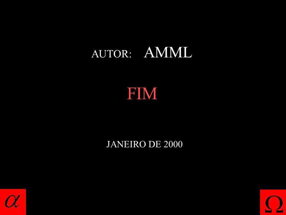 AUTOR: AMML FIM JANEIRO DE 2000