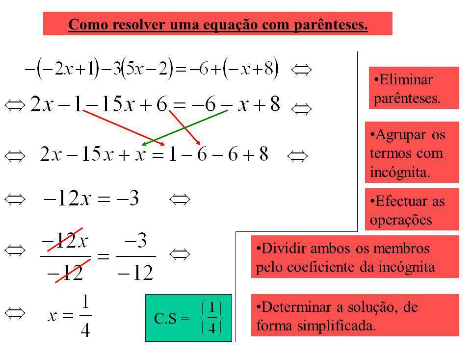 Como resolver uma equação com parênteses.