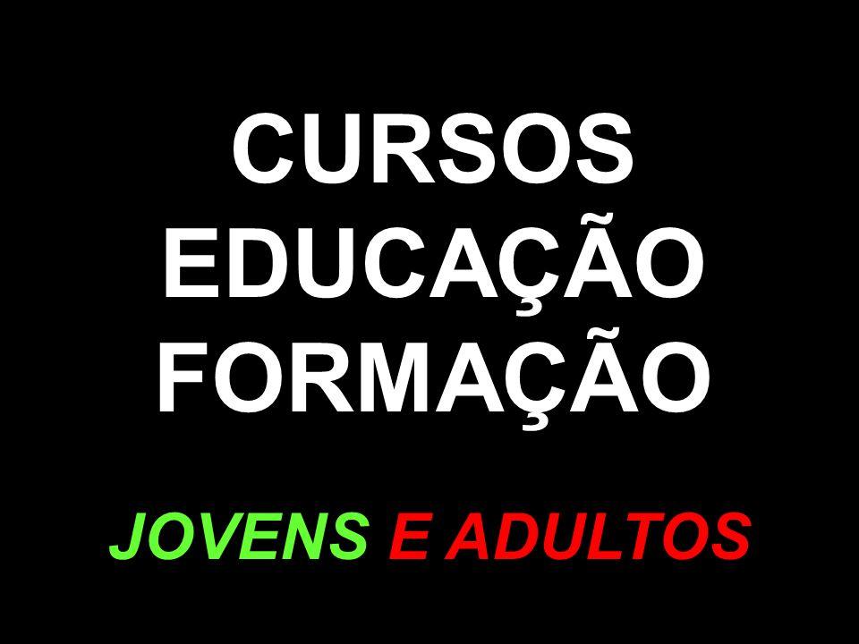 CURSOS EDUCAÇÃO FORMAÇÃO