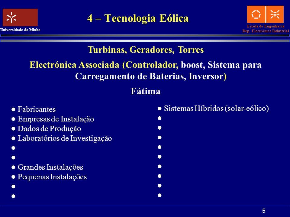 Turbinas, Geradores, Torres
