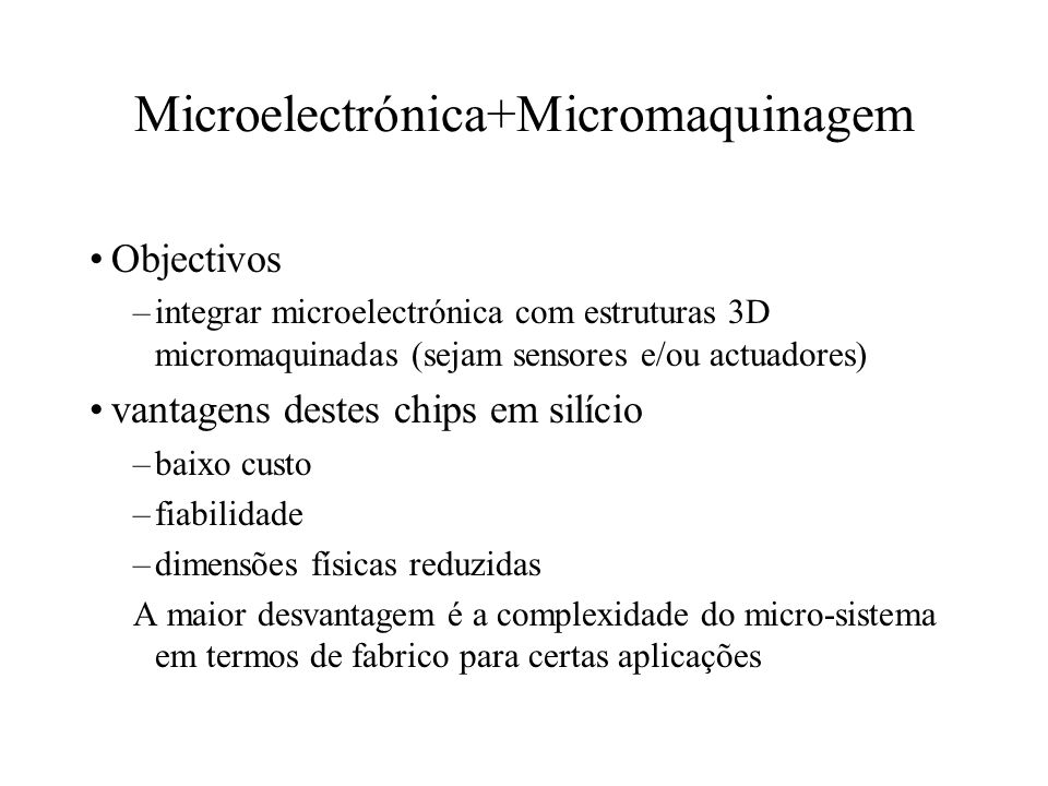 Microelectrónica+Micromaquinagem