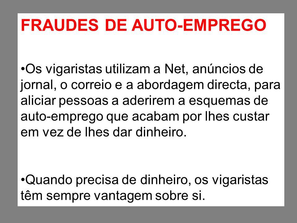 FRAUDES DE AUTO-EMPREGO