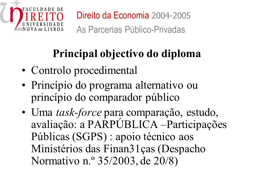 Principal objectivo do diploma