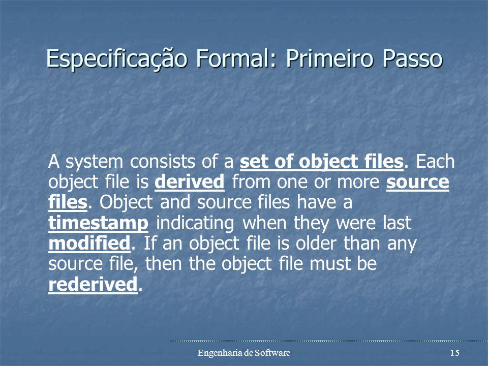 Especificação Formal: Primeiro Passo