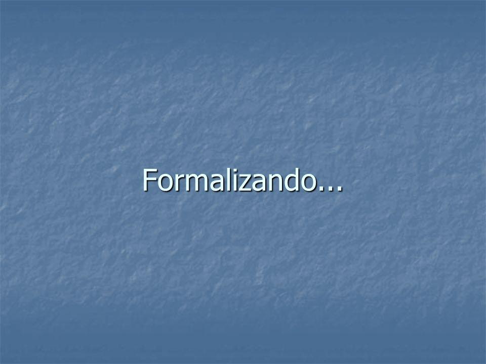 Formalizando...