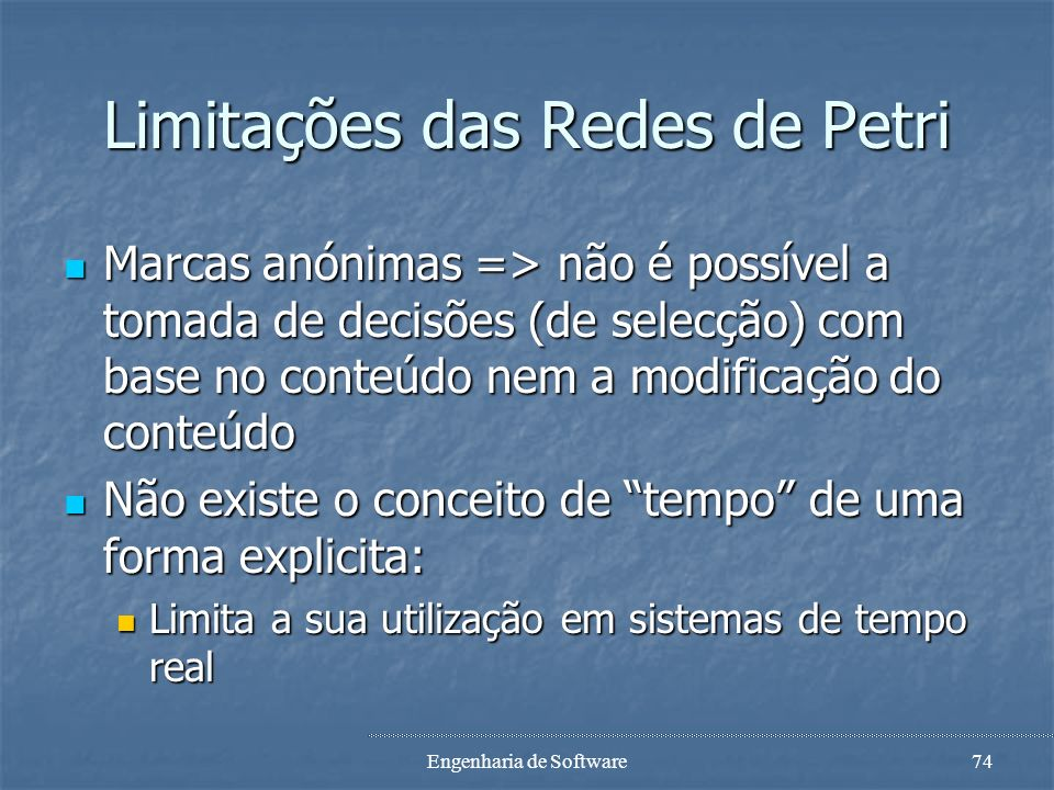 Limitações das Redes de Petri
