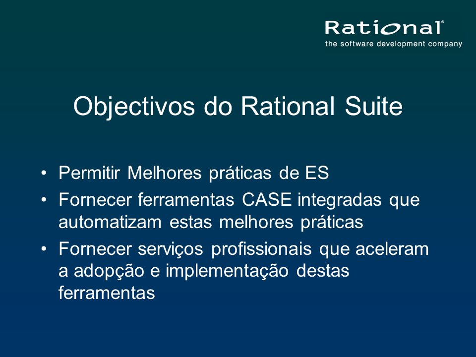 Objectivos do Rational Suite