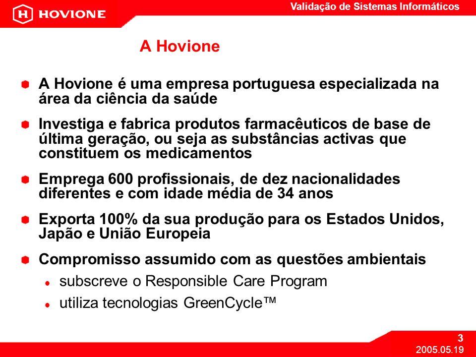 A Hovione A Hovione é uma empresa portuguesa especializada na área da ciência da saúde.