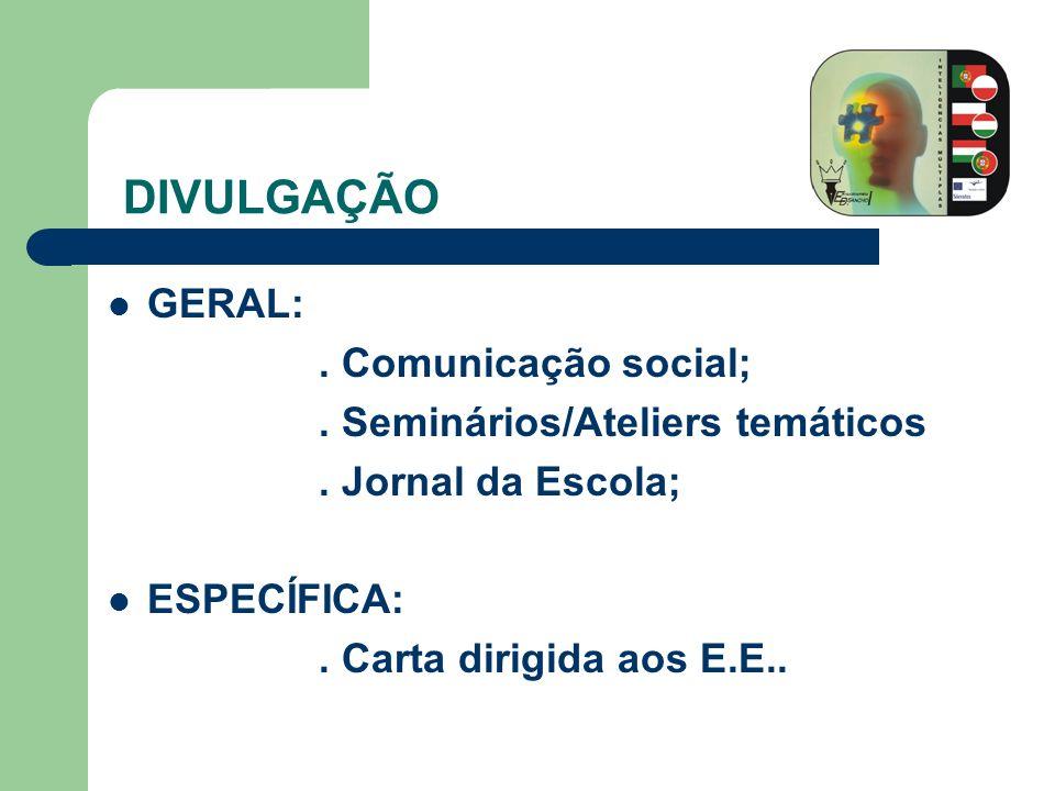 DIVULGAÇÃO GERAL: . Comunicação social;