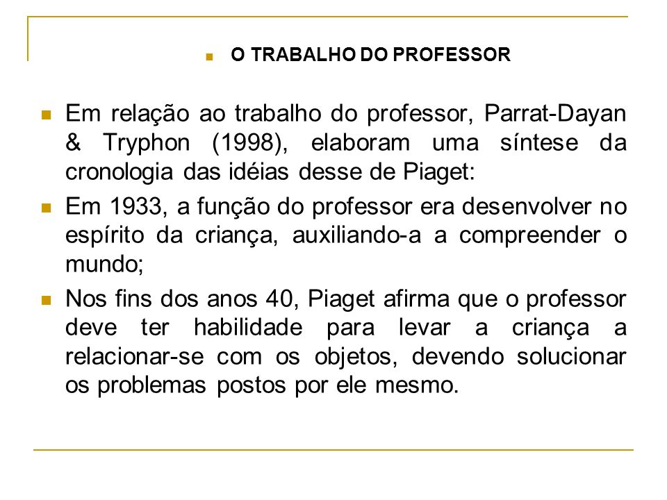 O TRABALHO DO PROFESSOR