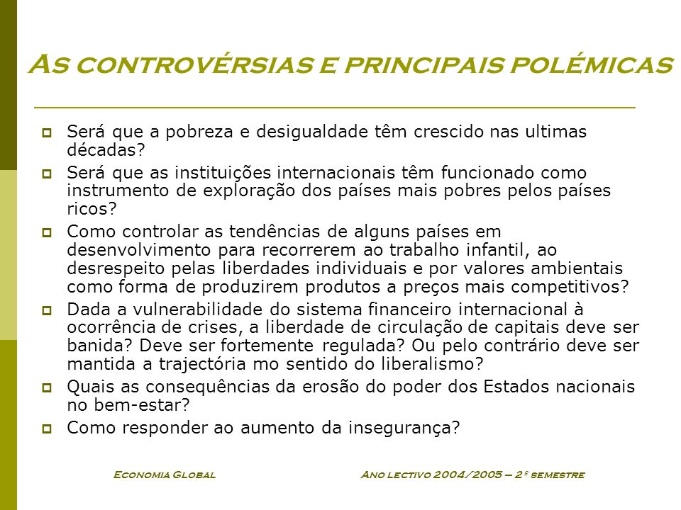 As controvérsias e principais polémicas