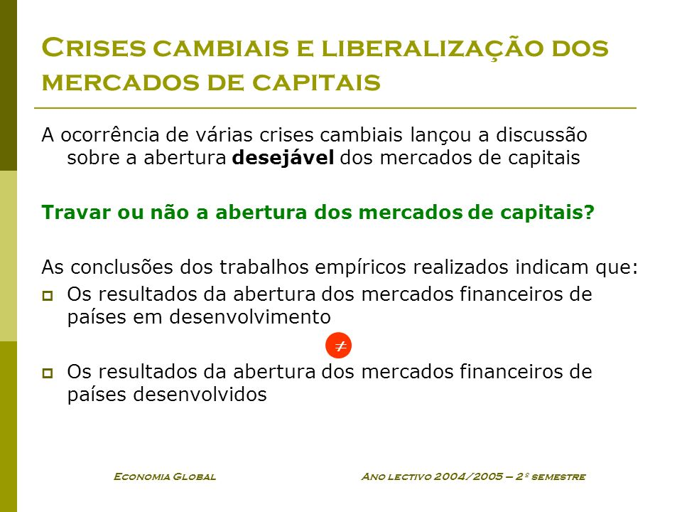 Crises cambiais e liberalização dos mercados de capitais