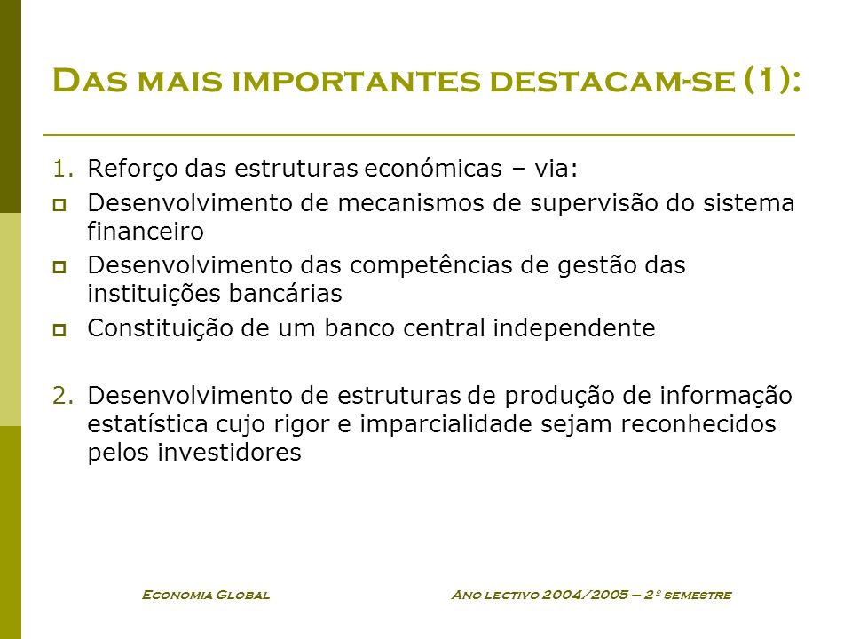Das mais importantes destacam-se (1):