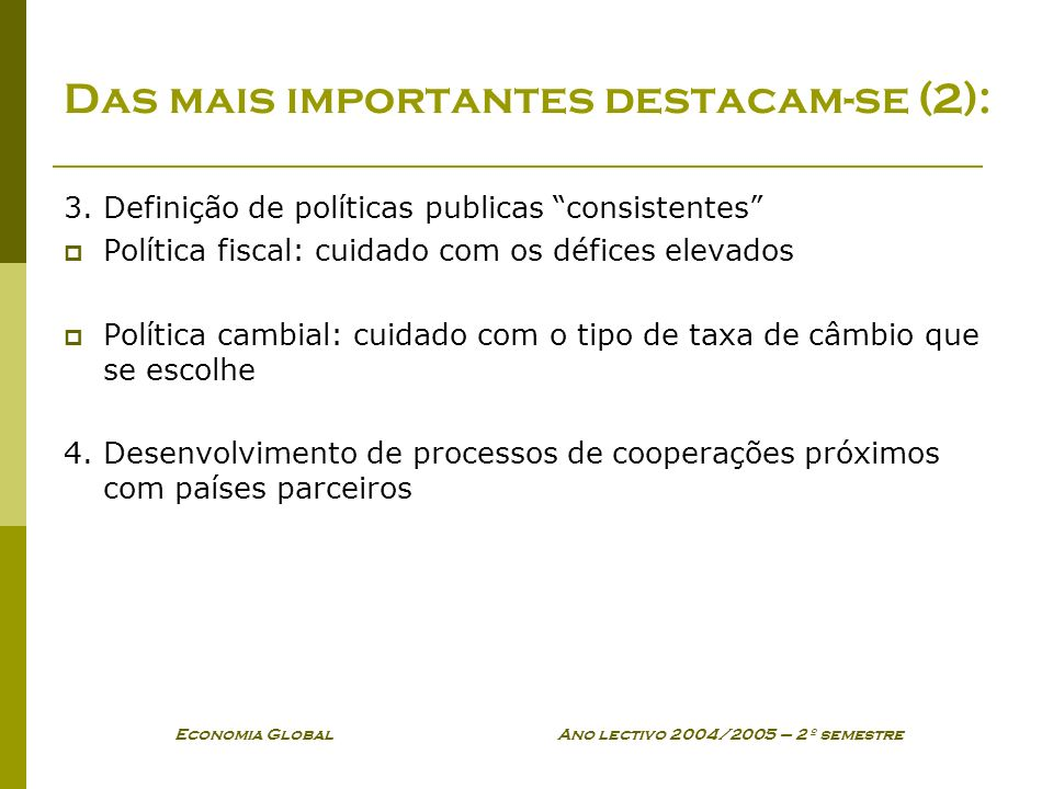 Das mais importantes destacam-se (2):