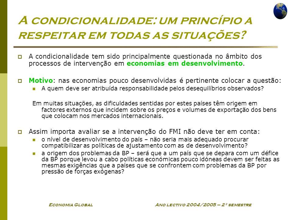 A condicionalidade: um princípio a respeitar em todas as situações