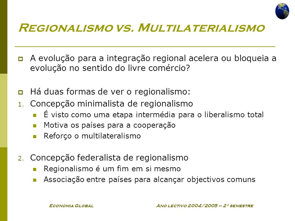 Regionalismo vs. Multilaterialismo