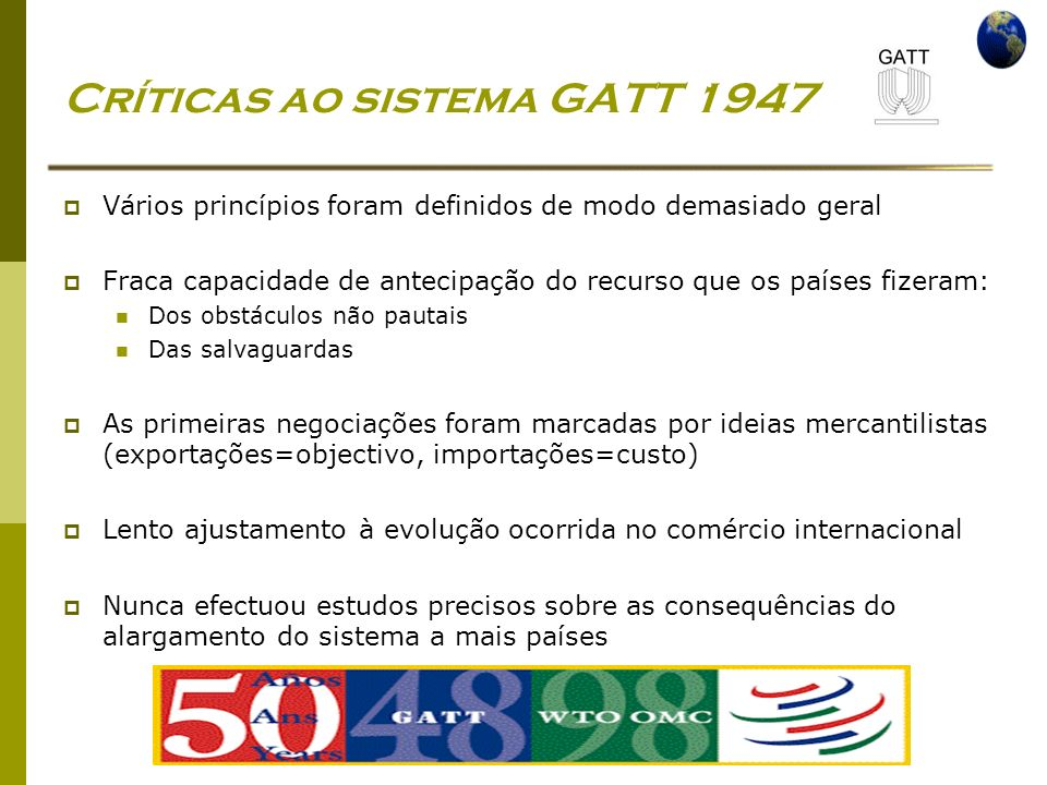 Críticas ao sistema GATT 1947