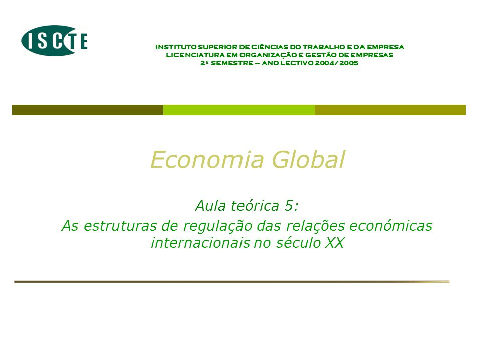 Economia Global Aula teórica 5: