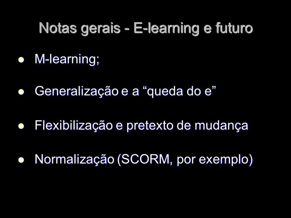 Notas gerais - E-learning e futuro