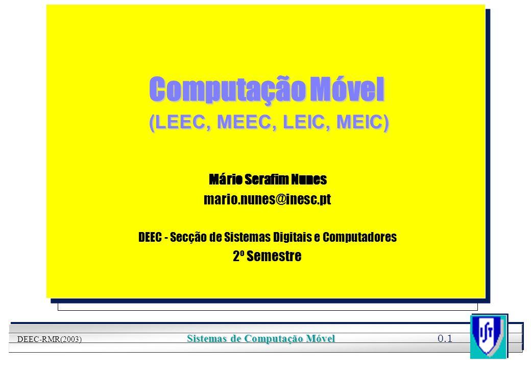 Computação Móvel (LEEC, MEEC, LEIC, MEIC)