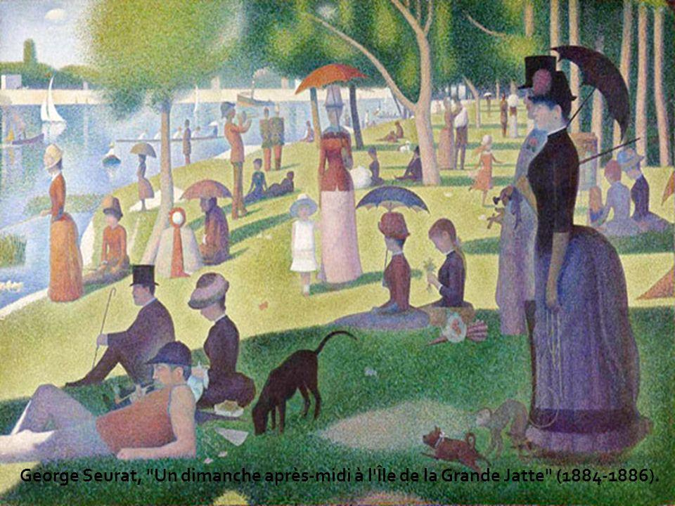 George Seurat, Un dimanche après-midi à l Île de la Grande Jatte (1884-1886).